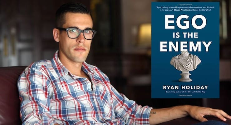 Ego Is The Enemy By Ryan Holiday Book Summary Key Lessons And Best