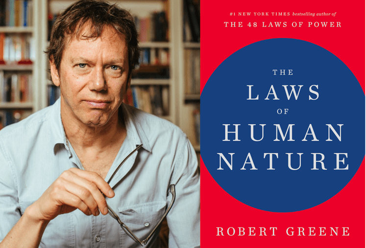 The Laws Of Human Nature An Interview With Robert Greene