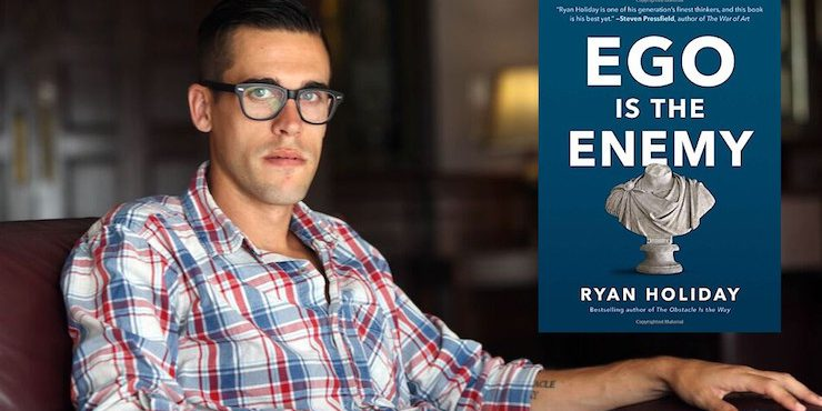 Ryan-Holiday-Ego Is The Enemy